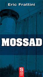 Castiga MOSSAD - Fabrica de fantome de Eric Frattini de la Tritonic
